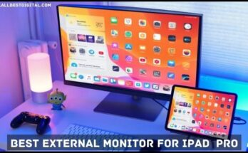 Best External Monitor For ipad Pro